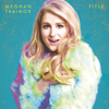 Meghan Trainor - All About That Bass artwork