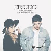 Perdóname (feat. Dycy & Adrian Delgado)