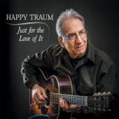 Happy Traum - I Ain't Got No Home (feat. John Sebastian, Byron Isaacs & Jerry Marotta)
