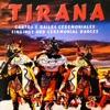 Tirana (Cantos y Bailes Ceremoniales - Singings And Ceremonial Dances)