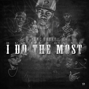 I Do the Most (feat. Hustle Gang) - Single Mp3 Download