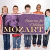30 Mozart Favorites for Children
