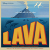 "Lava (From ""Lava"") - Kuana Torres Kahele, Napua Greig & James Ford Murphy"