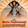 Mata Padmavati Amrutwani Single