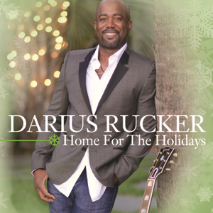 Home For the Holidays  Darius Rucker Darius Rucker album songs, reviews, credits