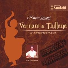 Natya Dwani: Varnam and Thillana - A Choreographic Guide