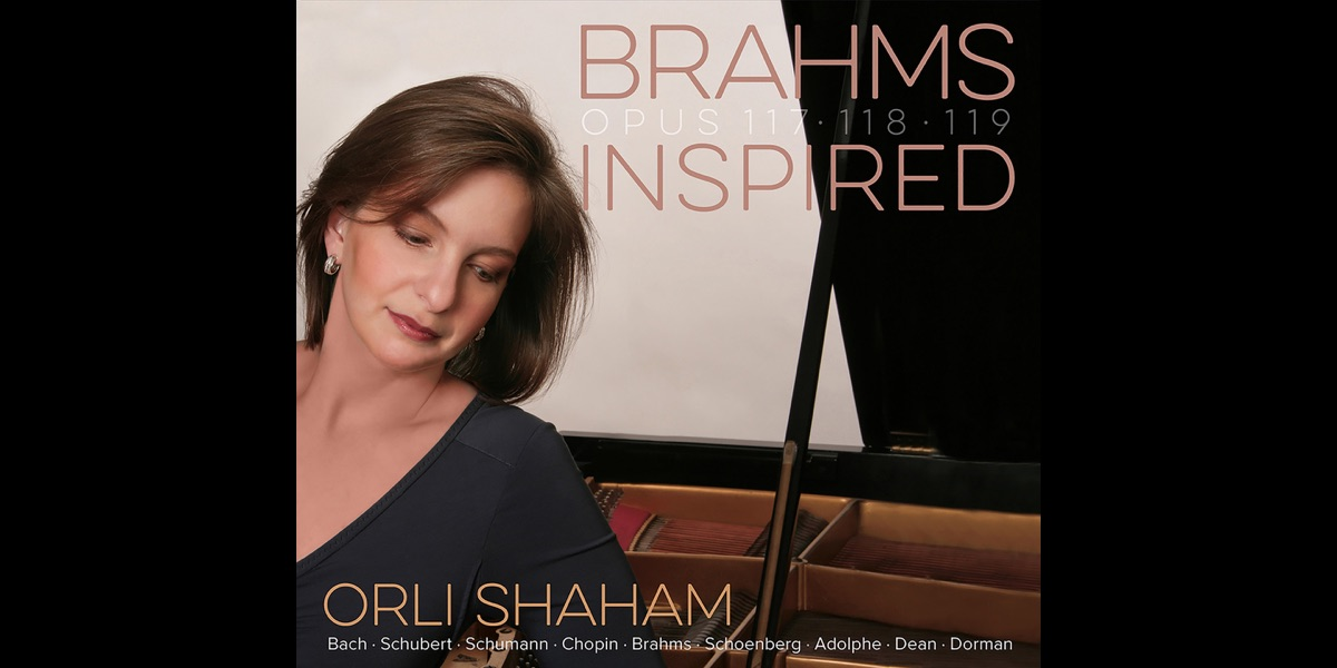 Orli Shahamの「Brahms Inspired...