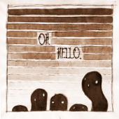 Hello My Old Heart-The Oh Hellos