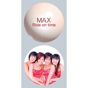 MAX - Ride on time