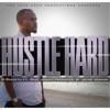 Hustle Hard feat Mike Jones Single