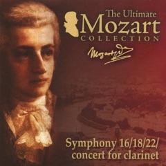 Mozart: Clarinet Concerto, K. 622, Symphonies Nos. 16, 18 & 22