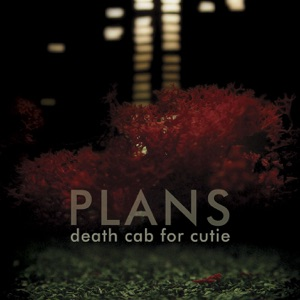 Death Cab for Cutie - What Sarah Said