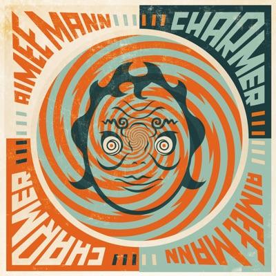 Charmer - Aimee Mann