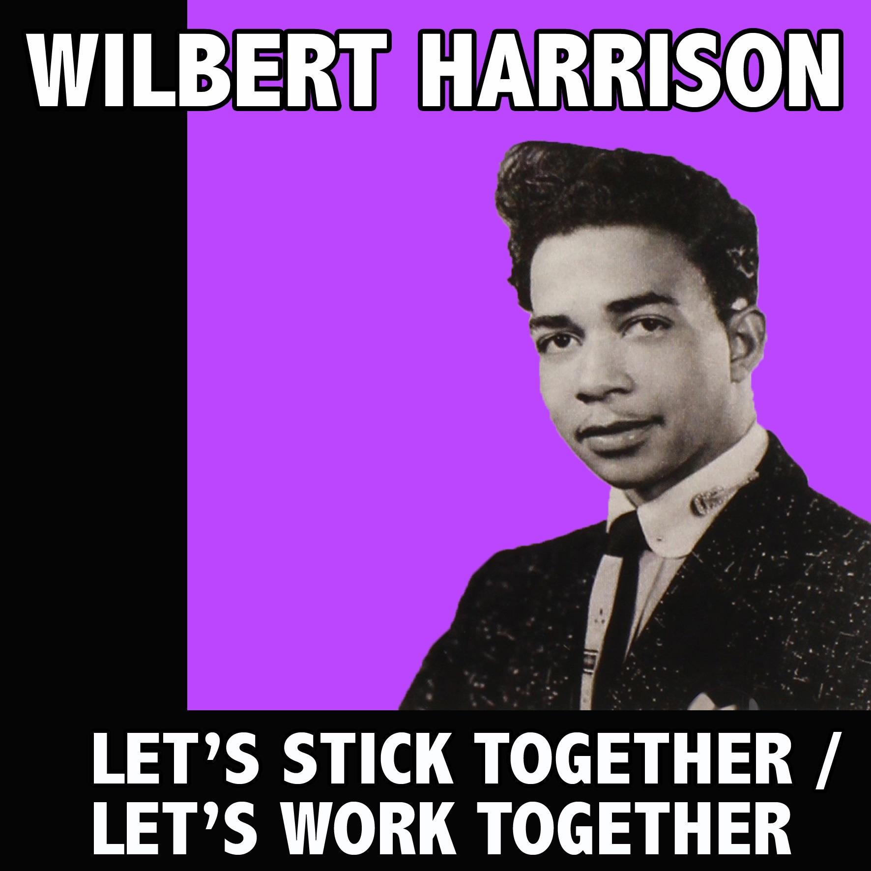 Let's Stick Together / Let's Work Together