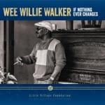 Wee Willie Walker - Is That It?