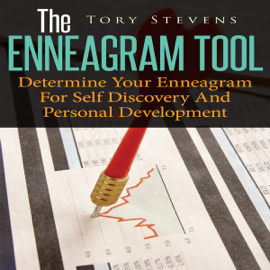 The Enneagram Tool: Determine Your Enneagram for Self Discovery and Personal Development (Unabridged) audiobook