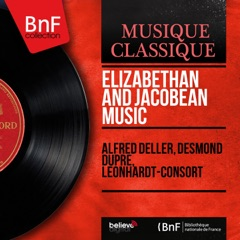 Elizabethan and Jacobean Music (Mono Version)