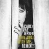 Run Away With Me (Remixes) - EP ジャケット写真