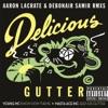 Delicious Gutter (Aaron LaCrate & Debonair Samir Remixes) - EP