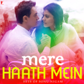 Mere Haath Mein (From