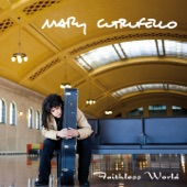 Mary Cutrufello - My Wife's The Only One Who Knows