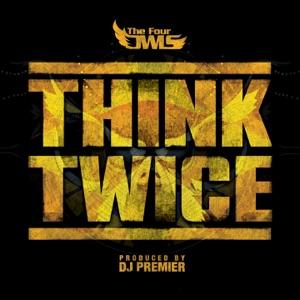 Think Twice (feat. DJ Premier) - Single