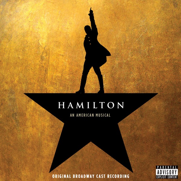 Hamilton: An American Musical (Original Broadway Cast Recording)