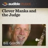 Clever Manka and the Judge: An Eastern European Folktale