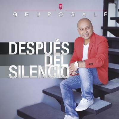 Después del Silencio - Grupo Gale