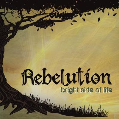 Bright Side of Life (Bonus Track Version) - Rebelution album