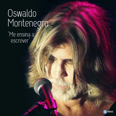 Me Ensina a Escrever - Single - Oswaldo Montenegro