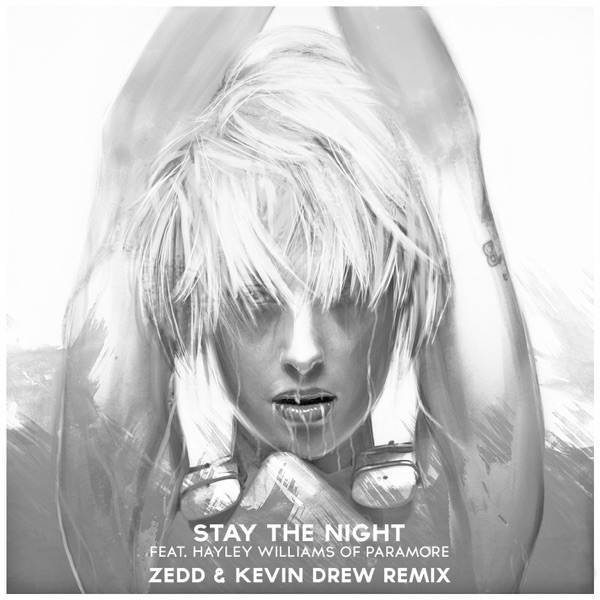 Stay the Night (feat. Hayley Williams) [Zedd & Kevin Drew Extended Remix] - Single