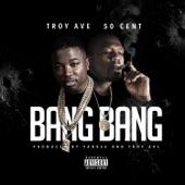 Bang Bang (feat. 50 Cent) - Single