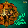 20 Sufi Legends songs