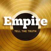 Tell The Truth Feat. Jussie Smollett Empire Cast - Empire Cast