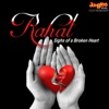 Rahat Sighs of a Broken Heart