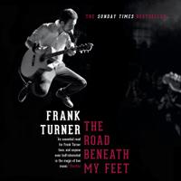 Frank Turner - The Road Beneath My Feet (Unabridged) artwork