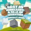 Lost in Minecraft: A Tale of Adventure (Unabridged)