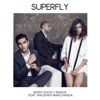 Superfly feat Anushka Manchanda Single