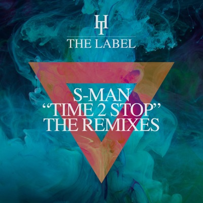 Time 2 Stop (The Remixes) - Single - Roger Sanchez