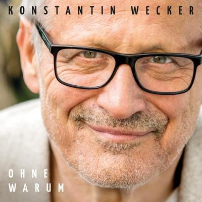 Ohne Warum (Bonus Version) - Konstantin Wecker
