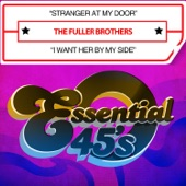 The Fuller Brothers - Stranger At My Door