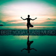 Best Yoga Class Music - Various Artists - Various Artists