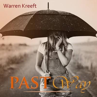 Past Way - Warren Kreeft album