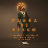 I Wanna Be Disco (feat. Bonnie Calean) [Dosem Remix] - Single