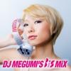 DJ MEGUMI'S BiS MiX ジャケット写真