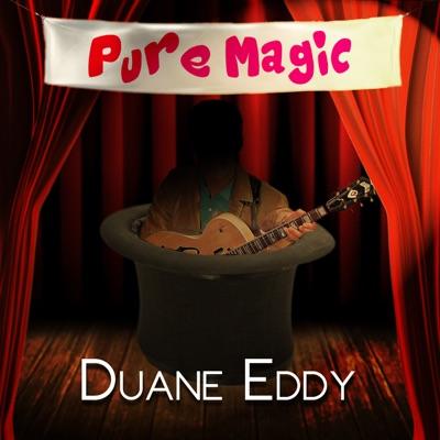 Pure Magic - Duane Eddy - Duane Eddy