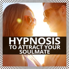 Hypnosis to Attract Your Soulmate (Short Version)