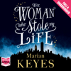 Marian Keyes - The Woman Who Stole My Life (Unabridged) bild