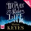 Marian Keyes - The Woman Who Stole My Life (Unabridged) bild
